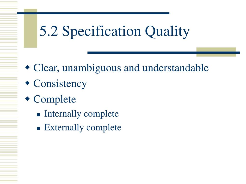 5.2 Specification Quality