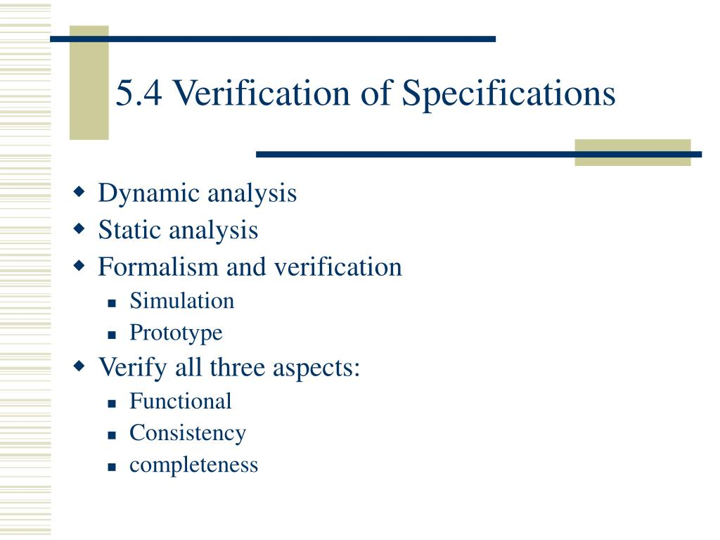 5.4 Verification of Specifications