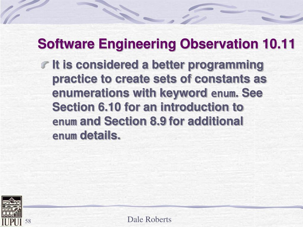 Software Engineering Observation 10.11