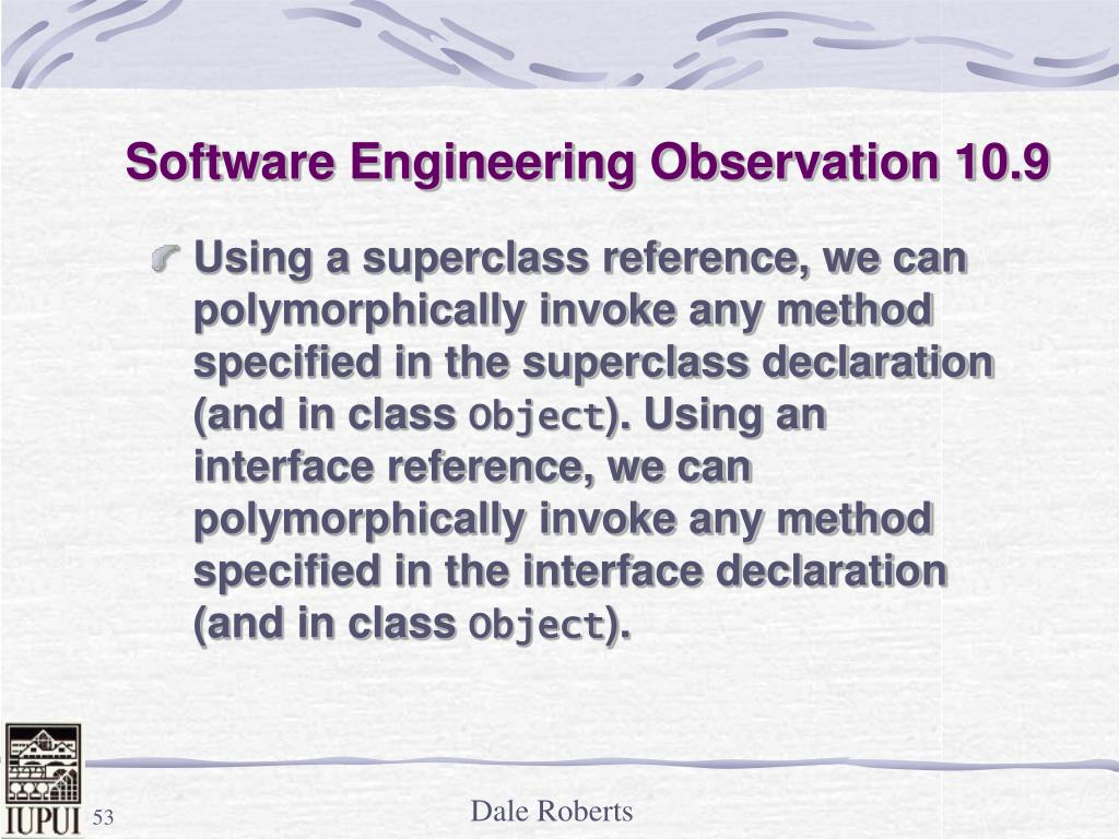 Software Engineering Observation 10.9