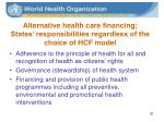 alternative health care financing states responsibilities regardless of the choice of hcf model