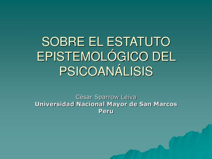 sobre el estatuto epistemol gico del psicoan lisis n.