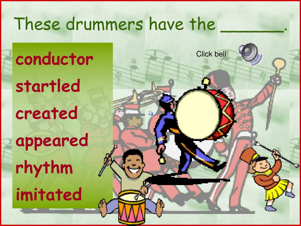 These drummers have the ______.