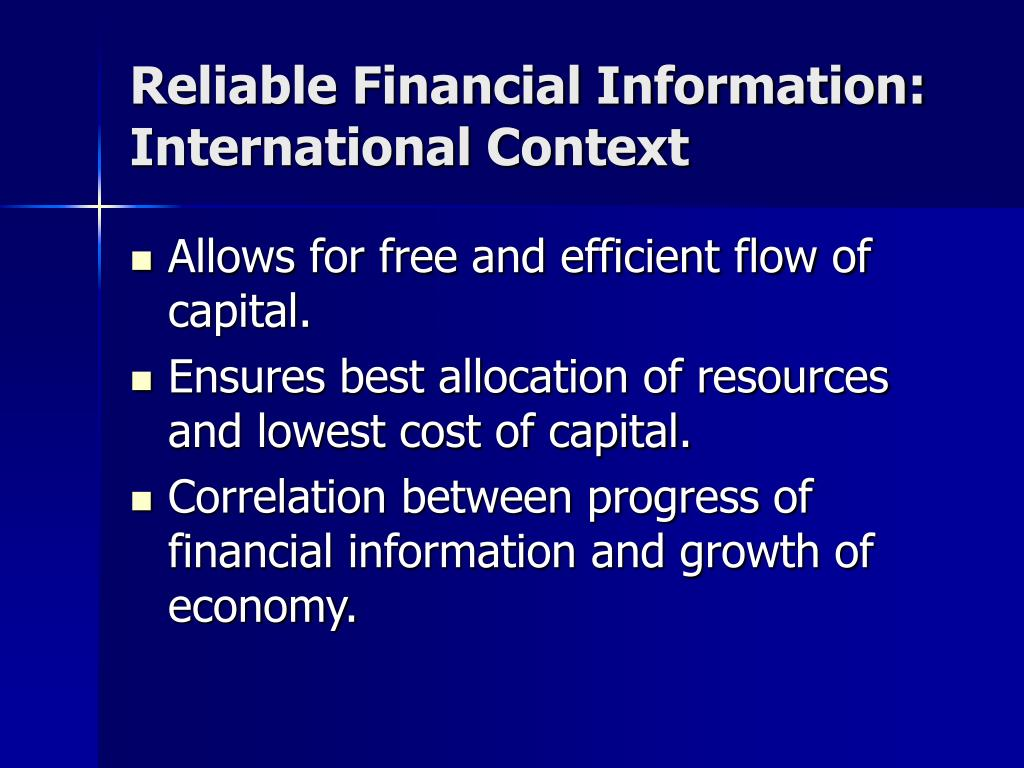 Reliable Financial Information: International Context