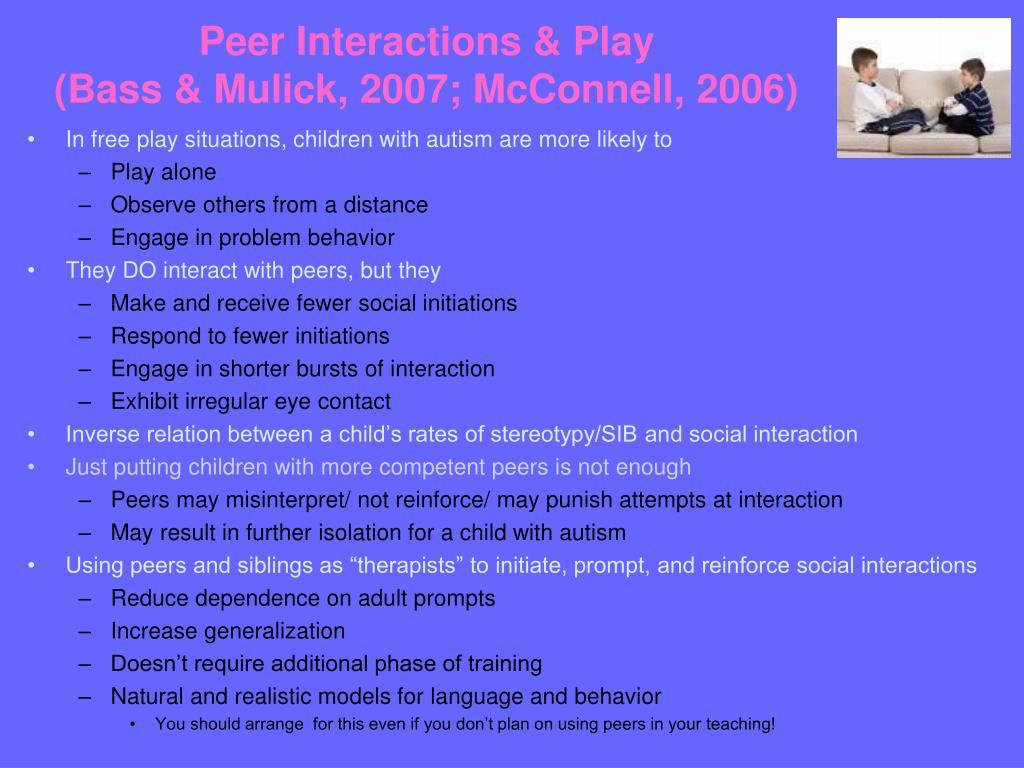 Peer Interactions & Play