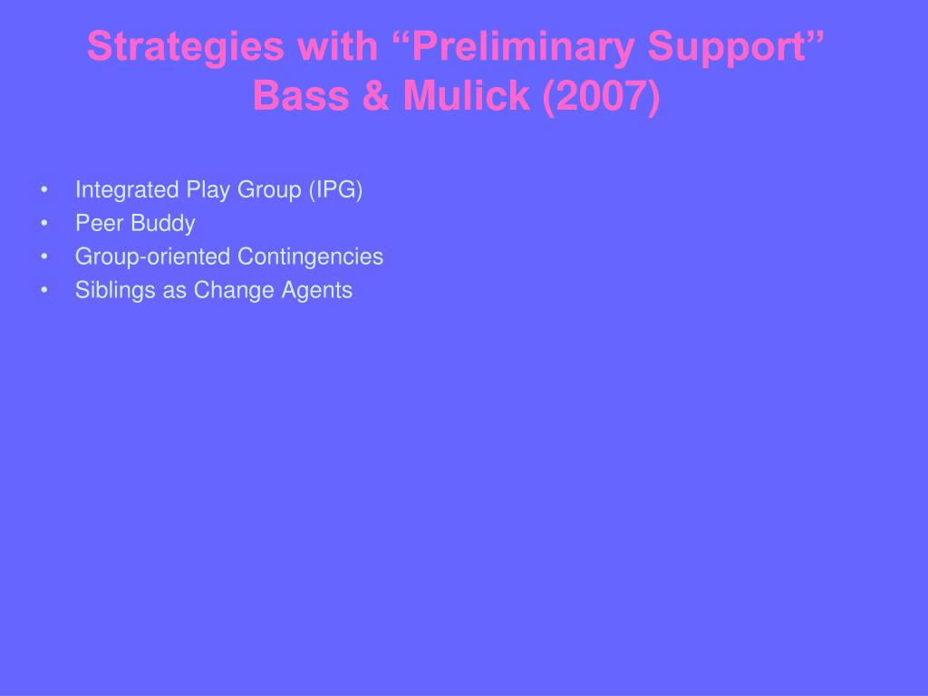 """Strategies with """"Preliminary Support"""""""