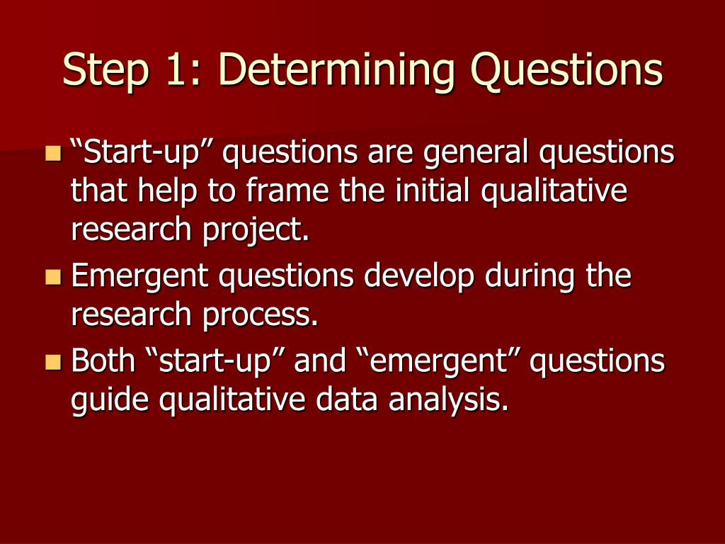Step 1: Determining Questions