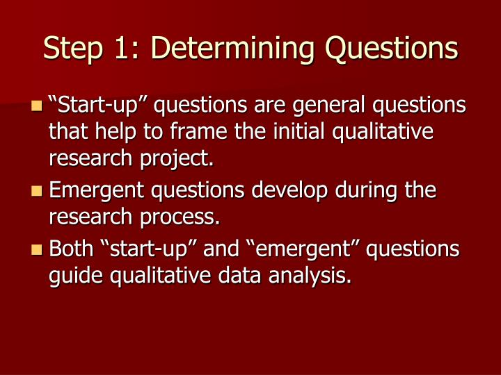 Step 1 determining questions