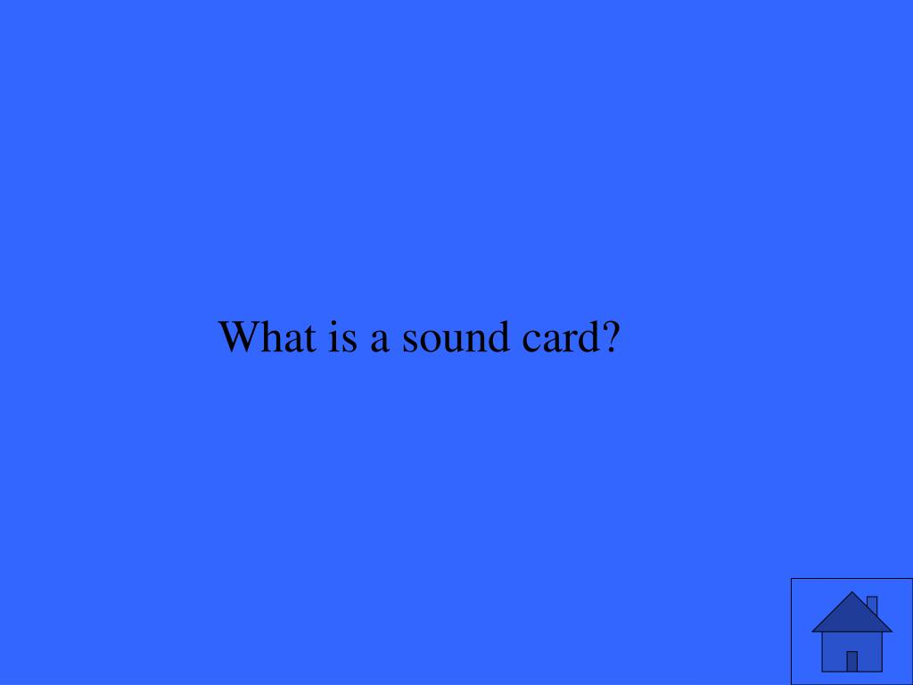 What is a sound card?
