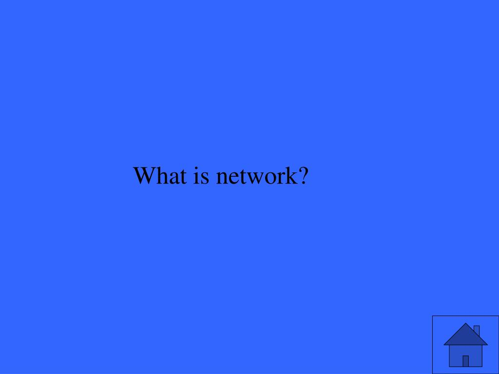 What is network?