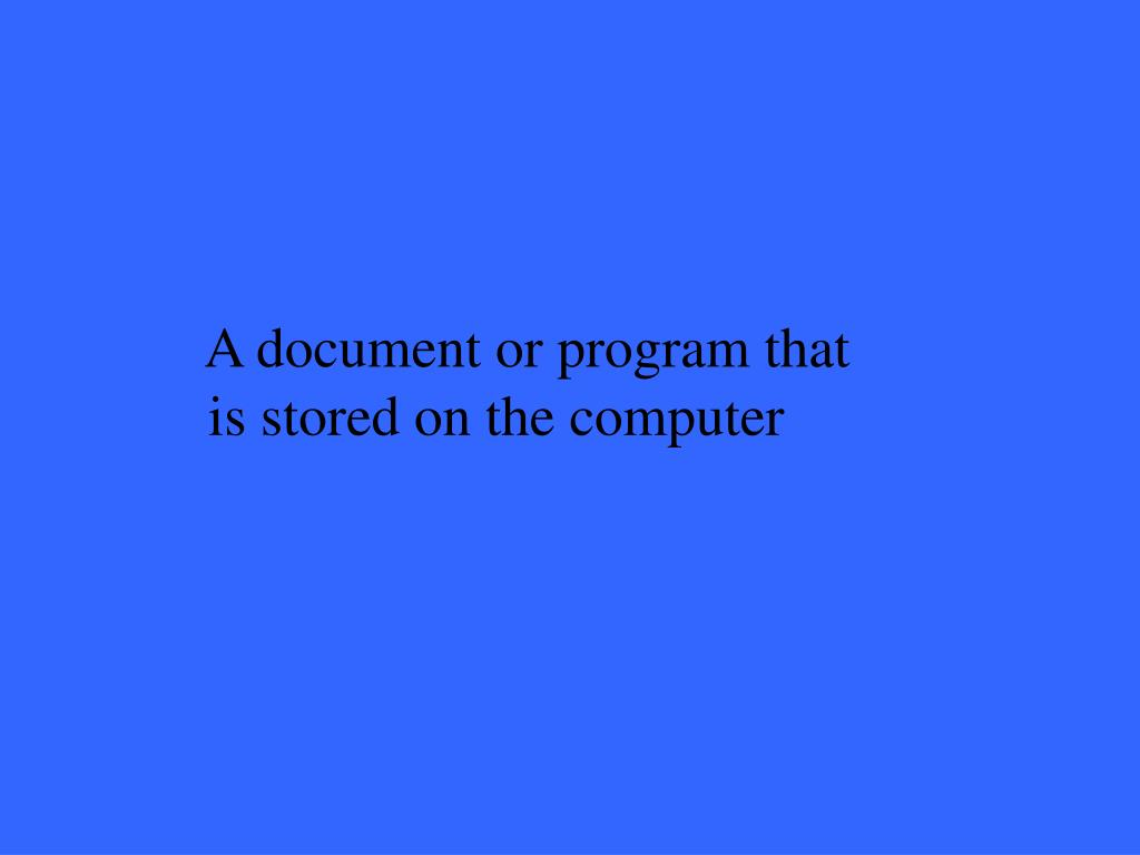 A document or program that