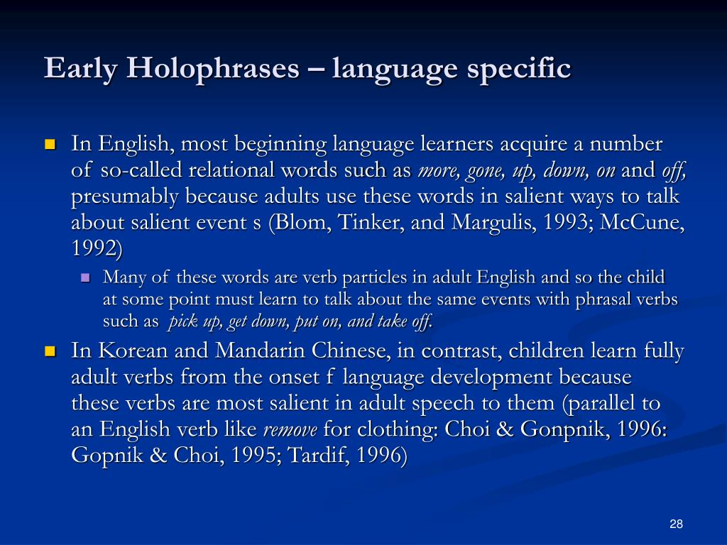 Early Holophrases – language specific