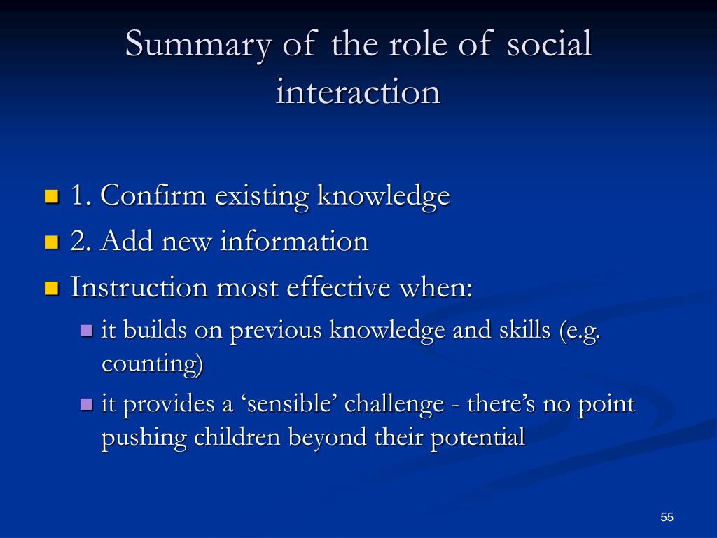 Summary of the role of social interaction