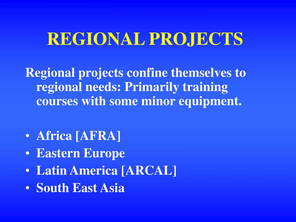 REGIONAL PROJECTS