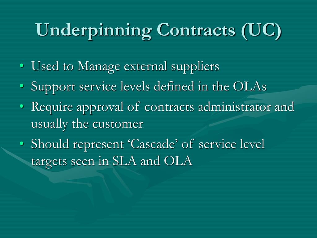 Underpinning Contracts (UC)