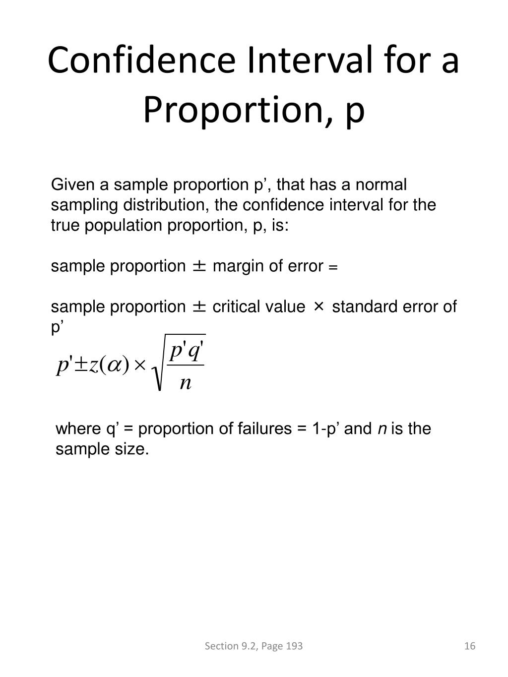 Confidence Interval for a Proportion, p