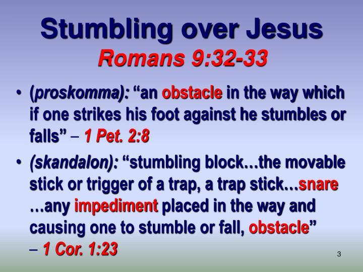 Stumbling over jesus romans 9 32 33