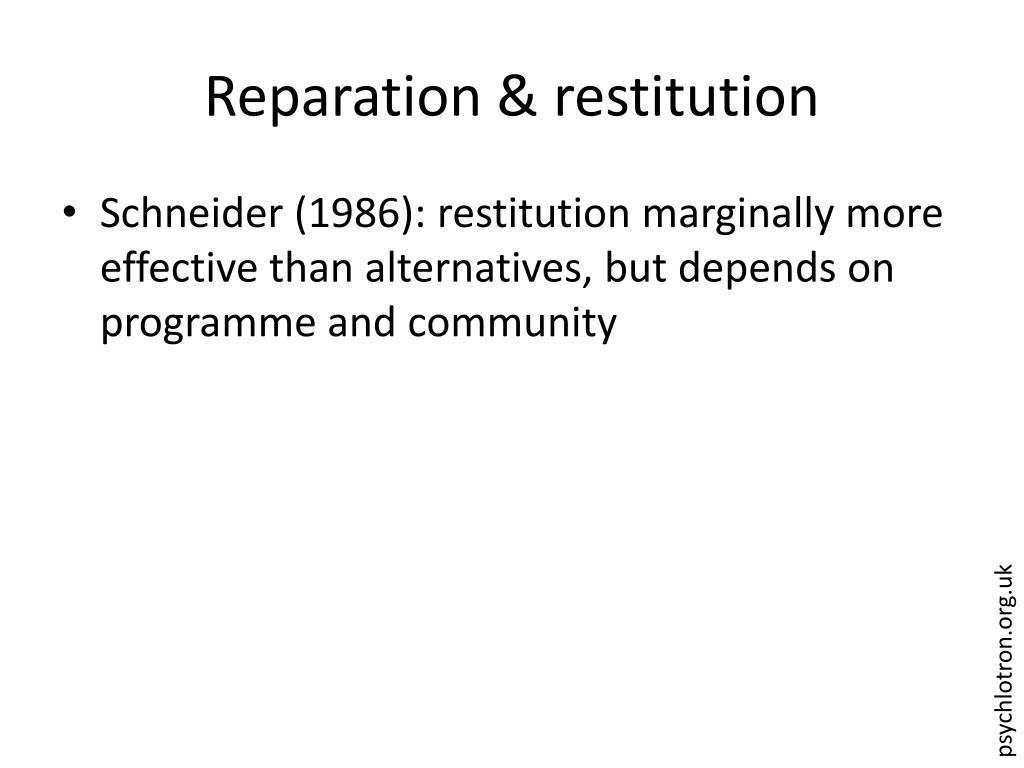 Reparation & restitution