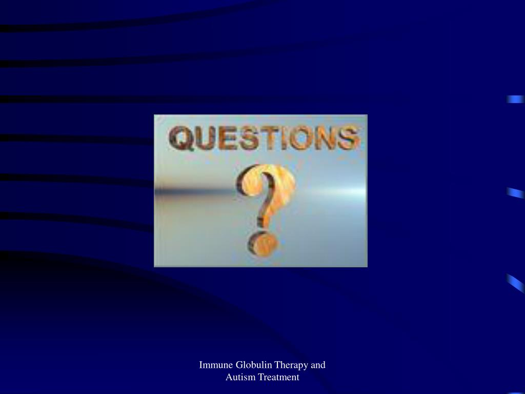 Immune Globulin Therapy and Autism Treatment