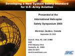 developing a new system safety standard for u s army aviation