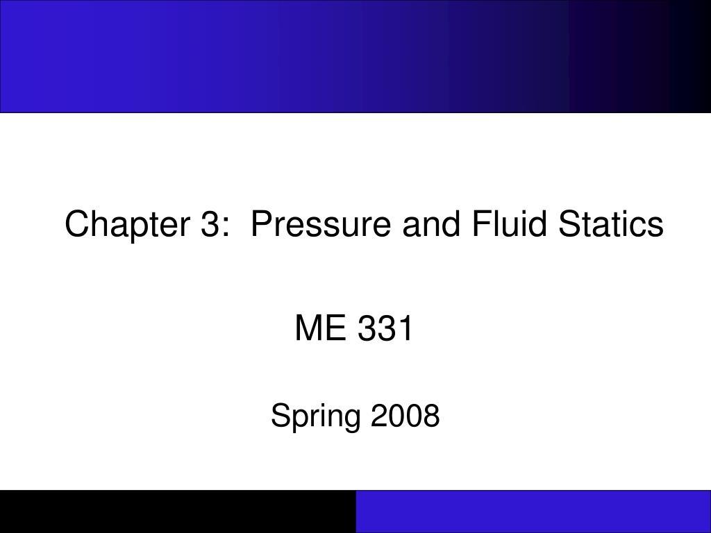chapter 3 pressure and fluid statics l.