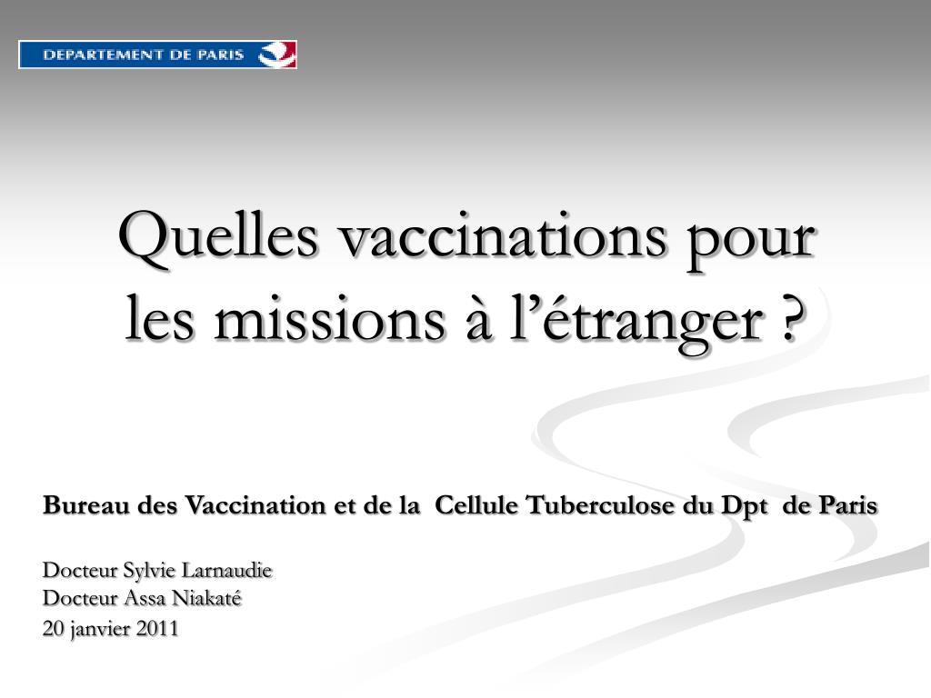 Quelles vaccinations pour les missions à l'étranger ?