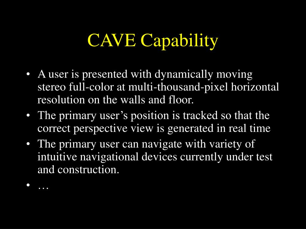 CAVE Capability