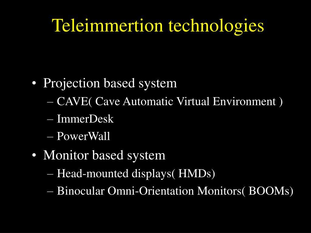 Teleimmertion technologies
