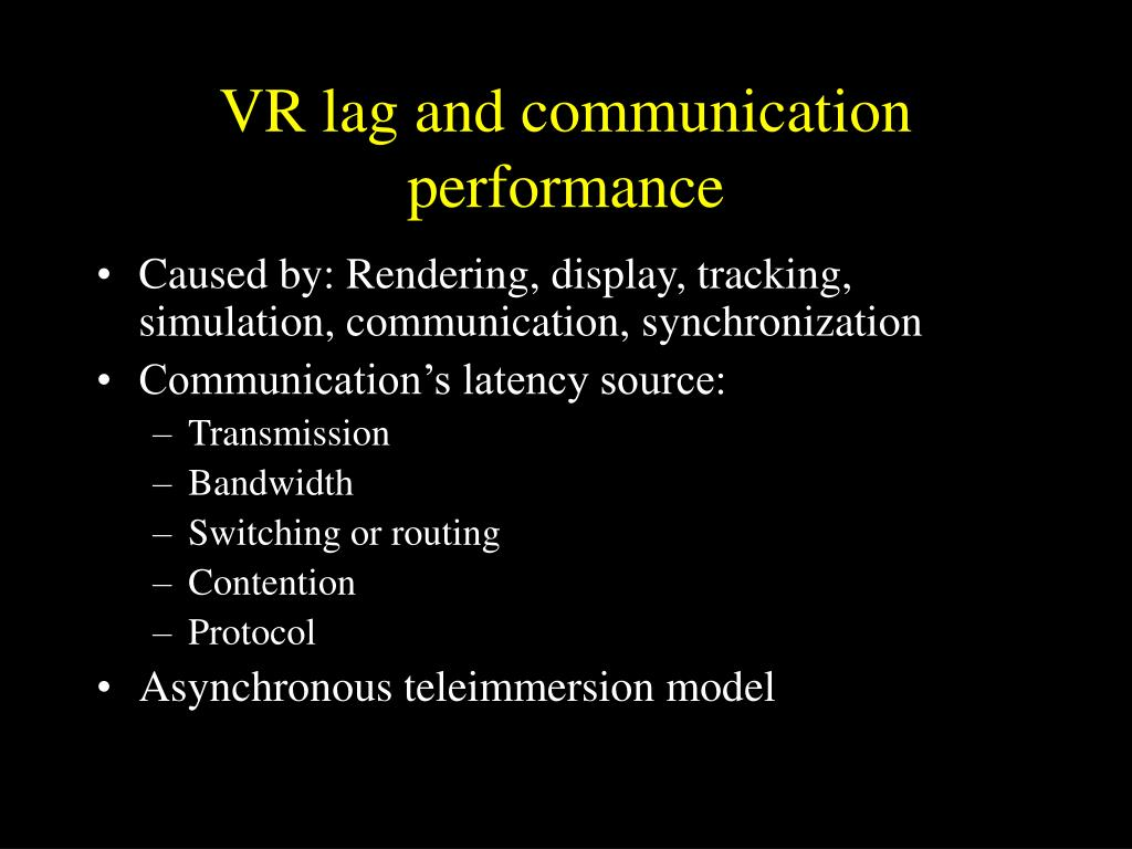 VR lag and communication performance
