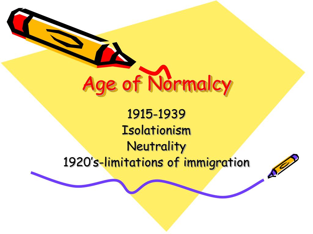 Age of Normalcy