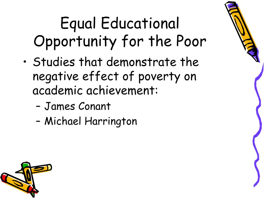 Equal Educational Opportunity for the Poor