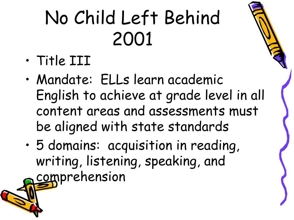 No Child Left Behind 2001