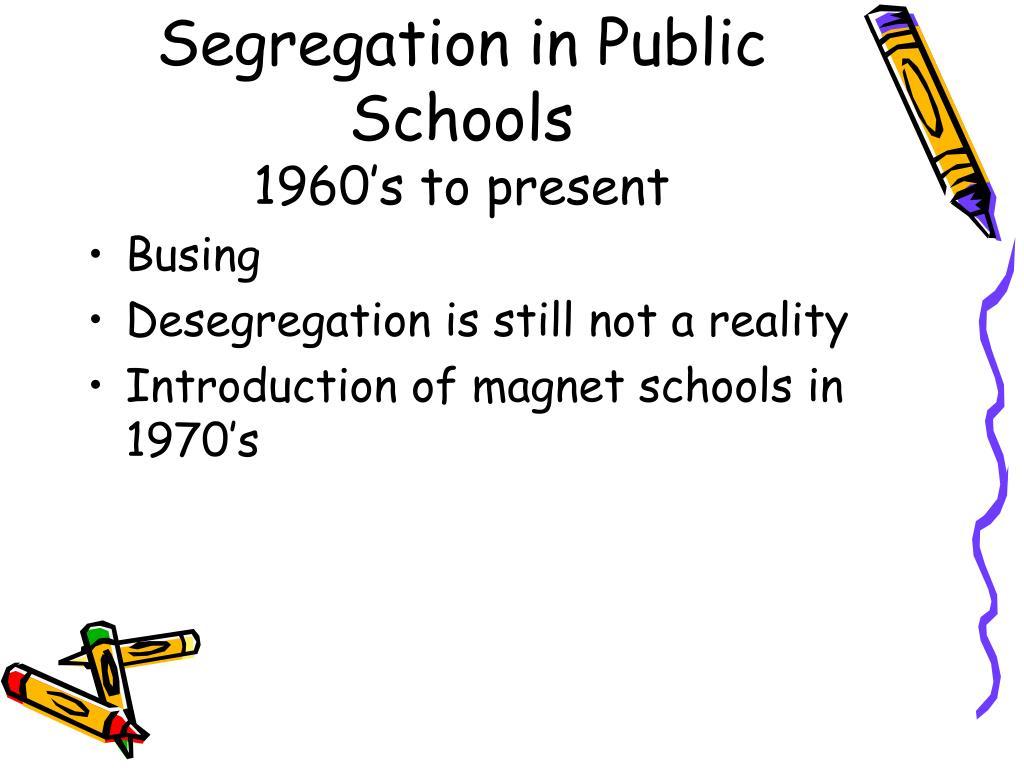 Segregation in Public Schools