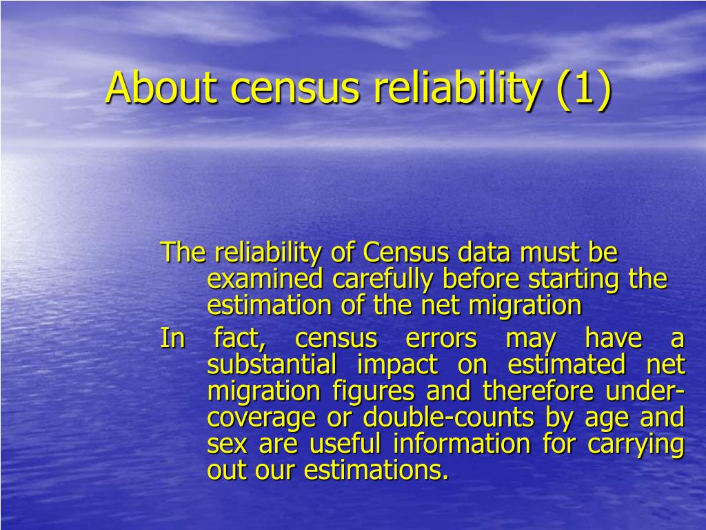 About census reliability (1)