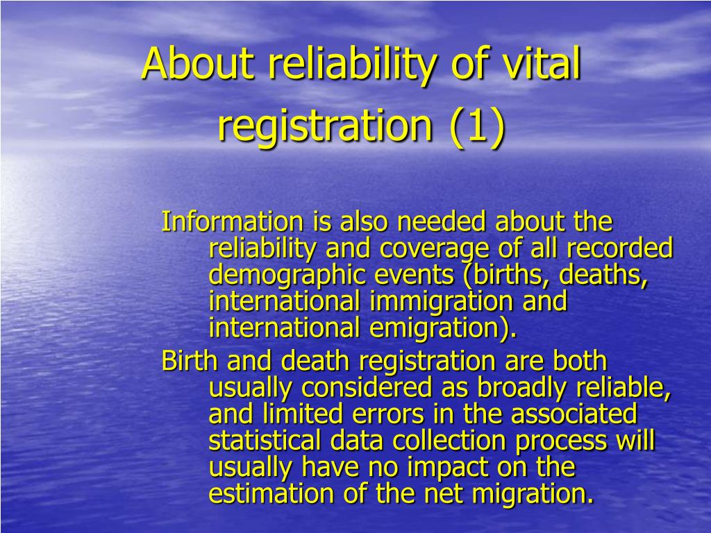 About reliability of vital registration