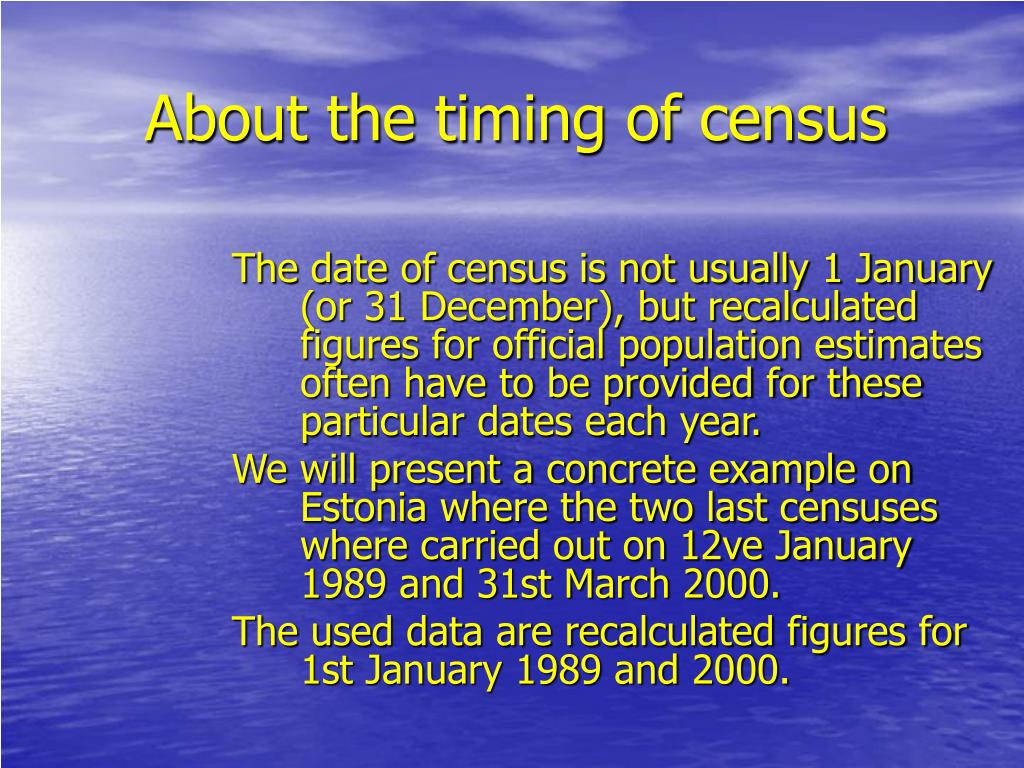 About the timing of census