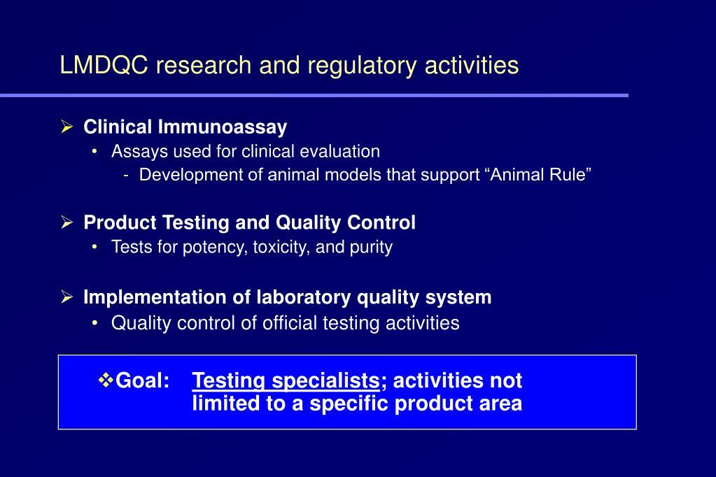 LMDQC research and regulatory activities
