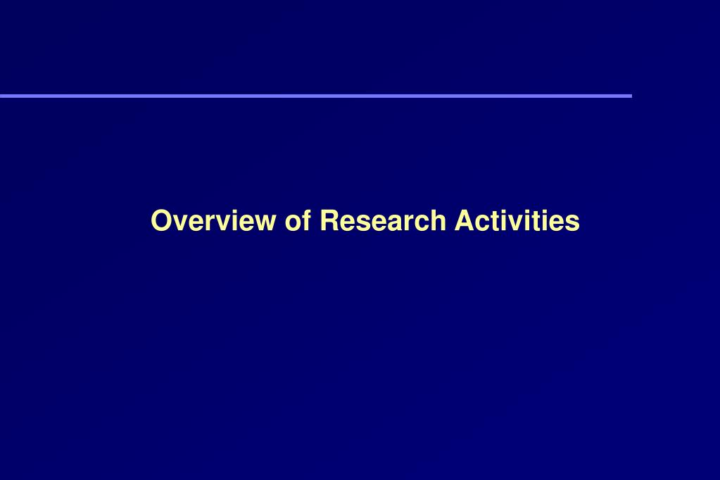 Overview of Research Activities