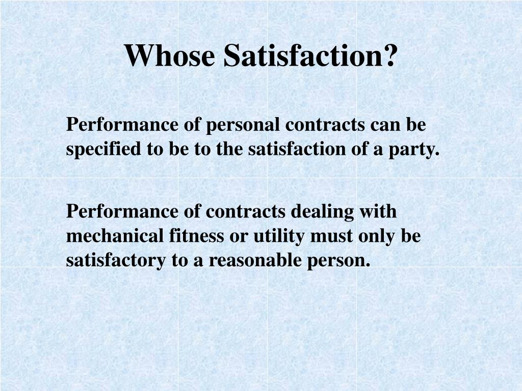 Whose Satisfaction?