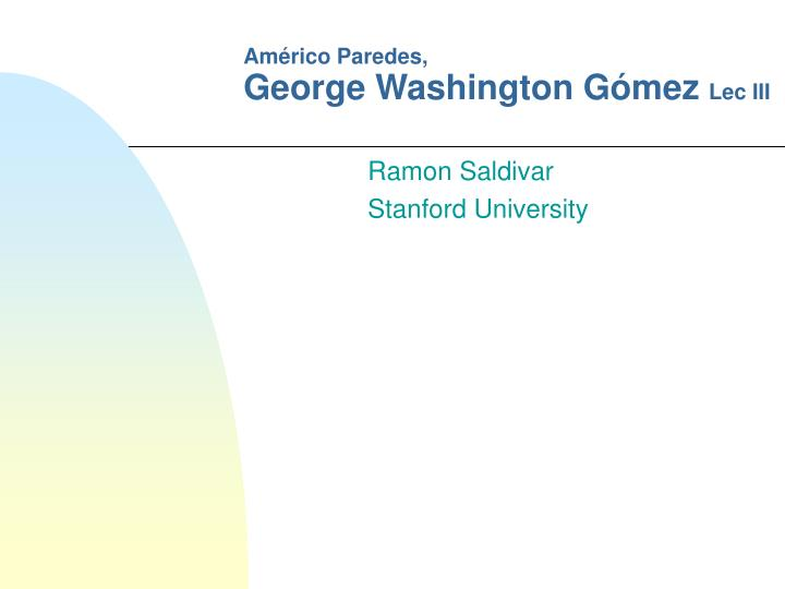 Am rico paredes george washington g mez lec iii