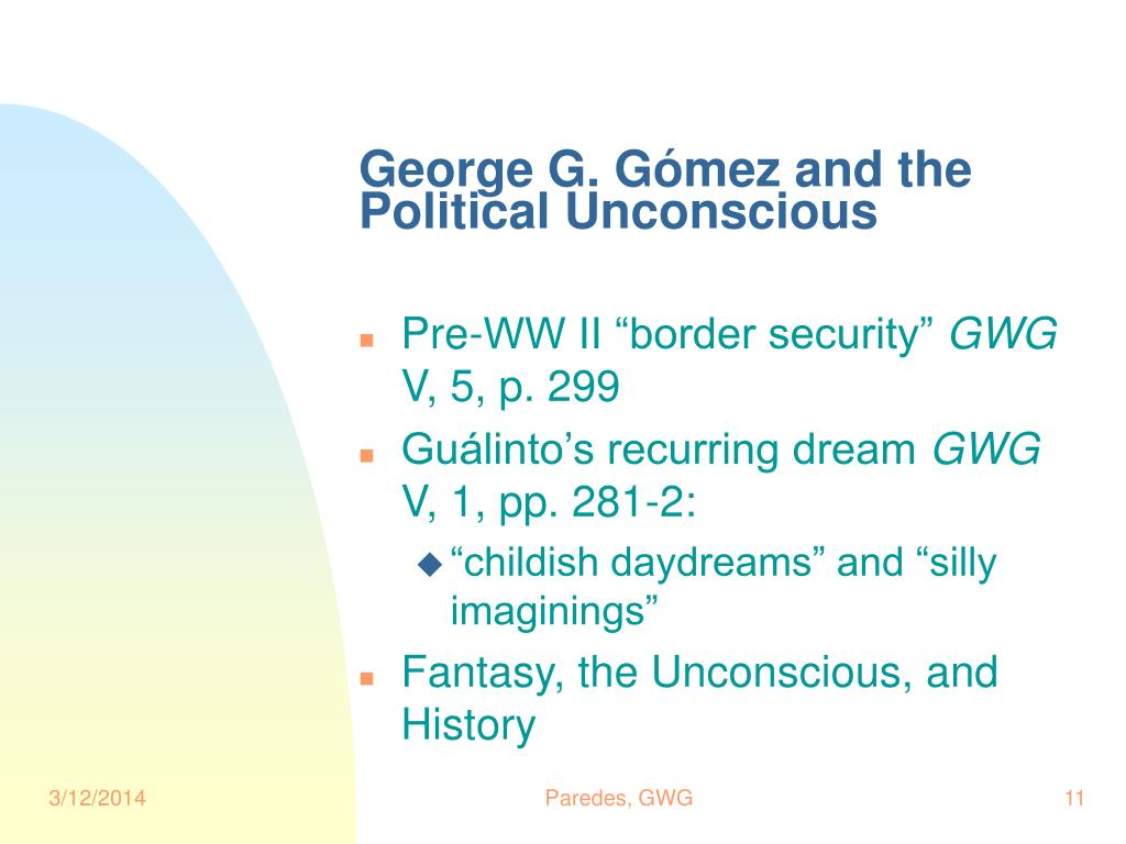 George G. Gómez and the Political Unconscious