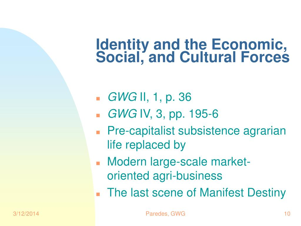 Identity and the Economic, Social, and Cultural Forces