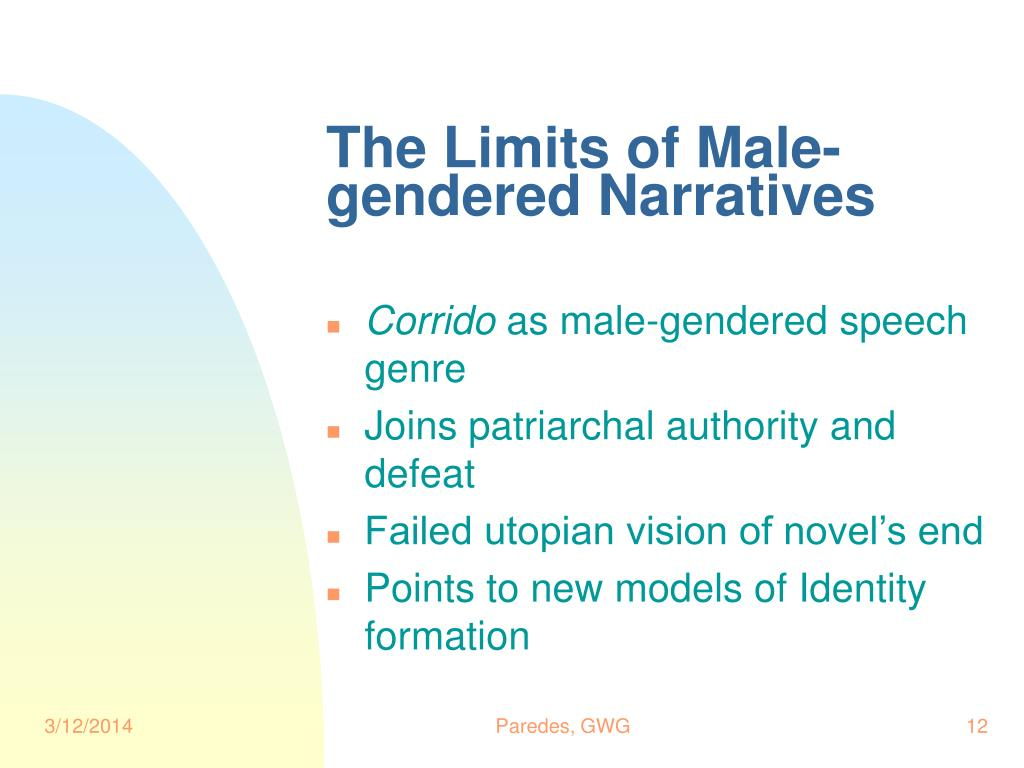 The Limits of Male-gendered Narratives