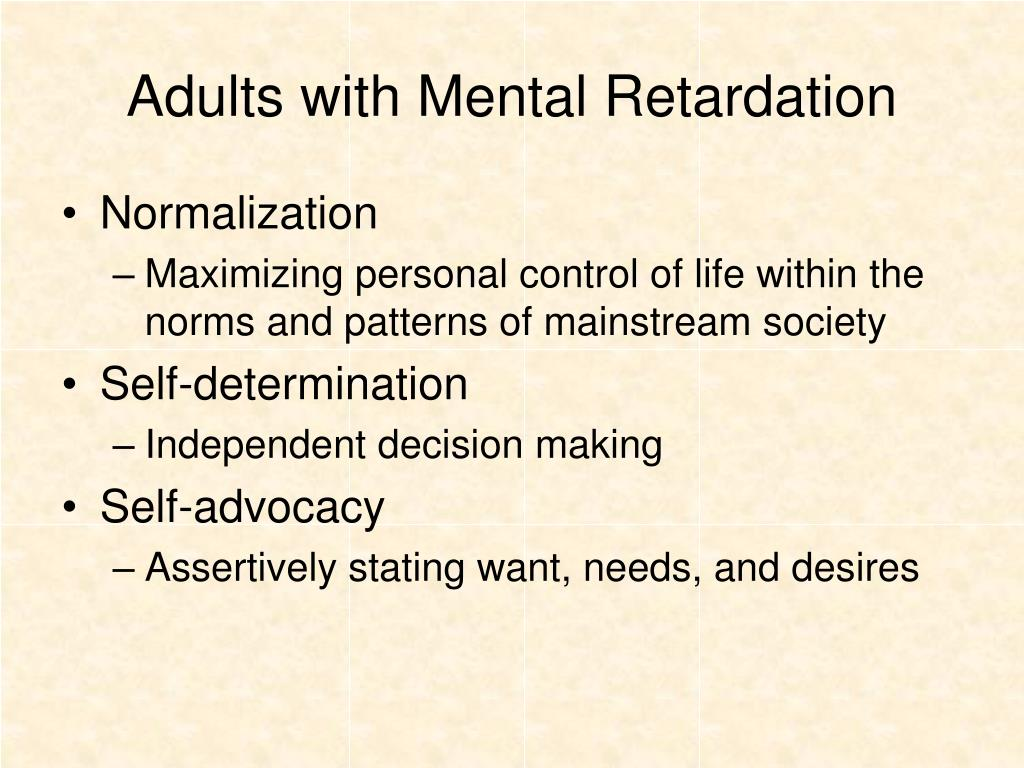 Adults with Mental Retardation