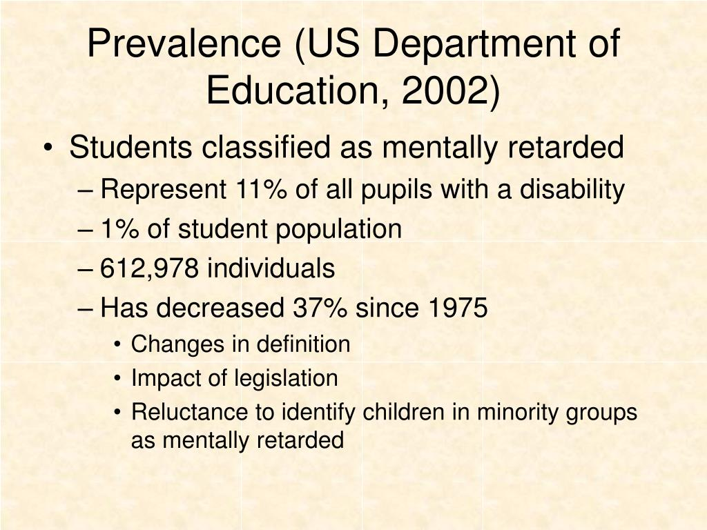 Prevalence (US Department of Education, 2002)