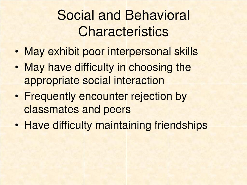 Social and Behavioral Characteristics