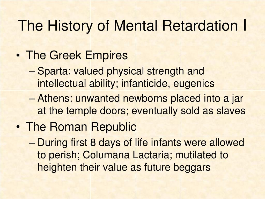 The History of Mental Retardation