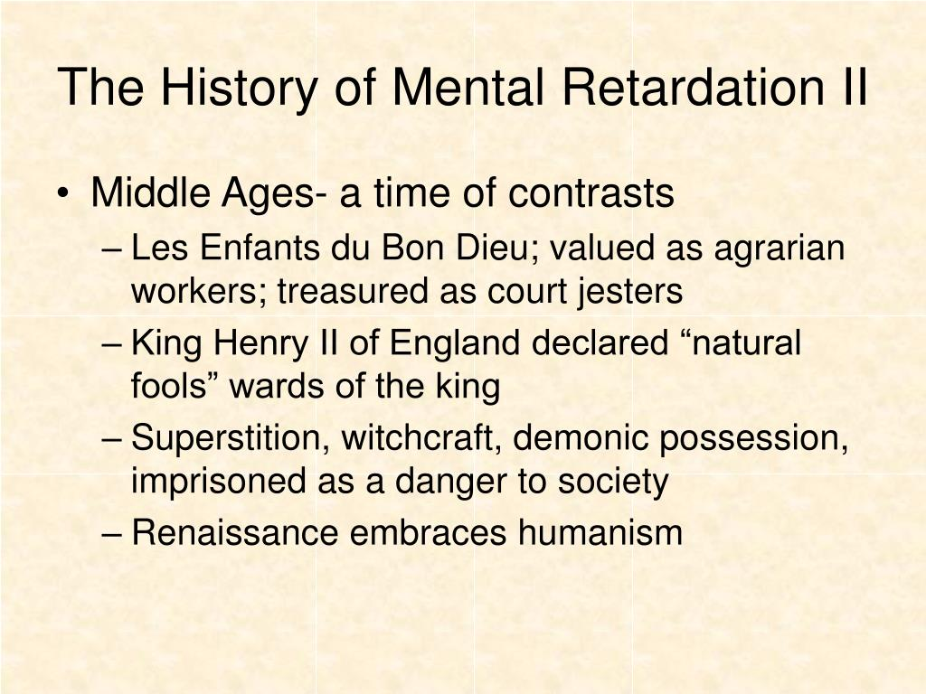 The History of Mental Retardation II