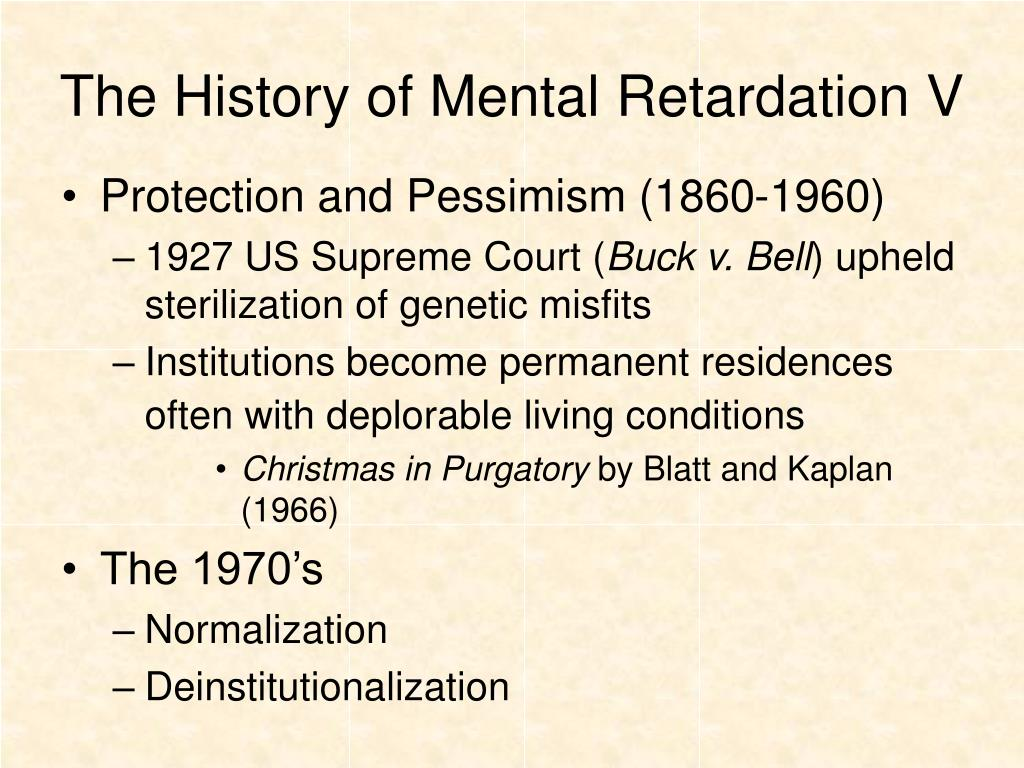 The History of Mental Retardation V