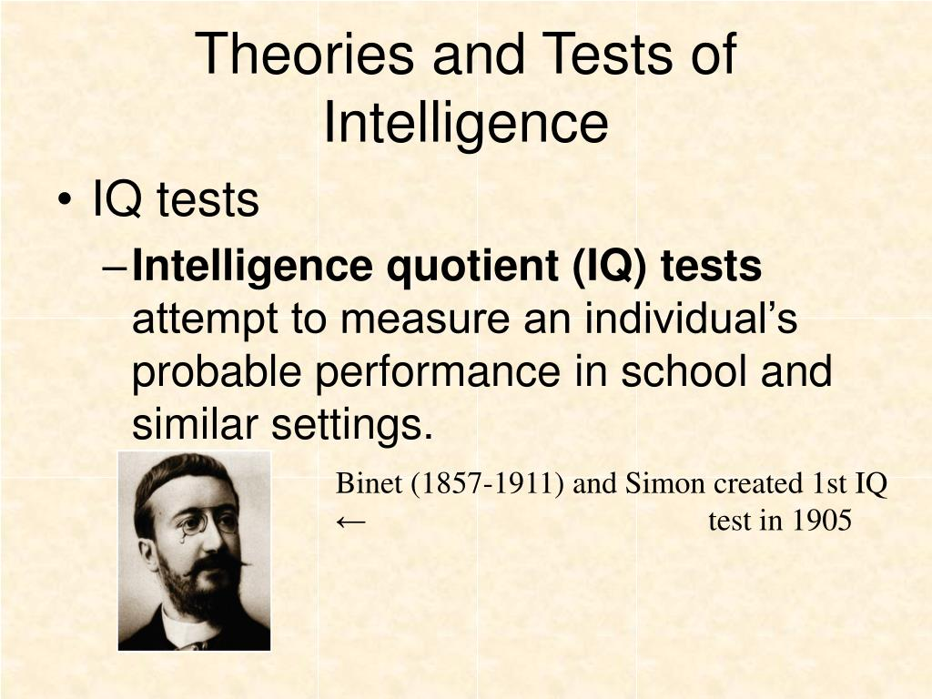 Theories and Tests of Intelligence